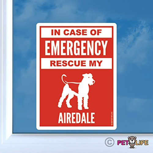 - In Case of Emergency Rescue My Airedale Sticker Vinyl Auto Window #2 dog safety terrier