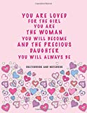 You Are Loved for the Girl You Are: Daughter Sketchbook and Notebook for Writing, Drawing, Doodling and Sketching