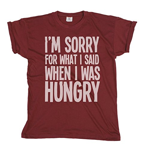 Im Sorry For What I Said When I Was Hungry Mens & Ladies Unisex Fit T-Shirt