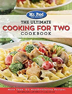 Mr food test kitchen quick easy comfort cookbook more than 150 mr food test kitchen the ultimate cooking for two cookbook more than 130 forumfinder Image collections