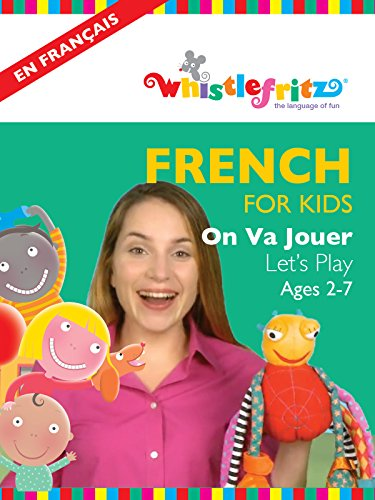 french-for-kids-on-va-jouer-lets-play