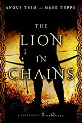 The Lion in Chains: A Foreworld SideQuest (The Foreworld Saga)
