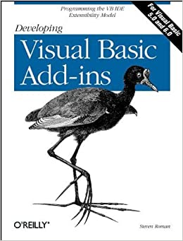 Developing Visual Basic Add-ins: The VB IDE Extensibility Model by PhD Steven Roman (1999-01-11)