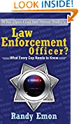 What Does God Say About Today's Law Enforcement Officer?