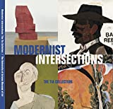 img - for Modernist Intersection: The Tia Collection book / textbook / text book