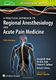 img - for A Practical Approach to Regional Anesthesiology and Acute Pain Medicine book / textbook / text book
