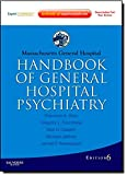Massachusetts General Hospital Handbook of General Hospital Psychiatry: Expert Consult - Online and Print (Expert Consult Title: Online + Print)