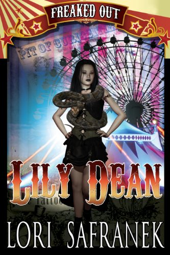 Lily Dean (Freaked Out Book 3)