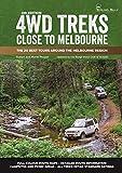 4WD Treks Close to Melbourne 4/e: The 20 Best Tours around the Melbourne Region