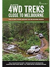 4WD Treks Close to Melbourne 4/e: The 20 Best Tours around the Melbourne Region