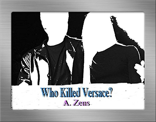 who-killed-versace-understanding-a-cunanan-polyglot-serial-killer-mastermind-serial-killers-book-3