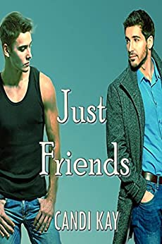 Just Friends by [Kay, Candi]