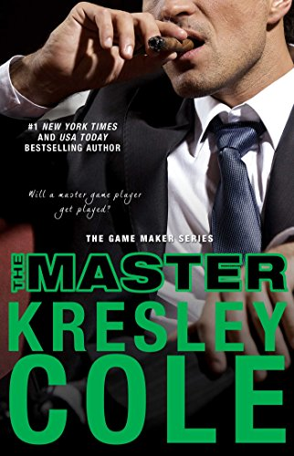 The Master (The Game Maker Series Book 2) by [Cole, Kresley]