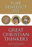 Great Christian Thinkers, Benedict XVI, 0800698517