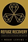 img - for Refuge Recovery: A Buddhist Path to Recovering from Addiction book / textbook / text book
