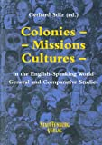 img - for Colonies, Missions, Cultures in the English-Speaking World: General and Comparative Studies book / textbook / text book