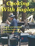 Cooking with Eagles, S. J. Mallory, 1478203897