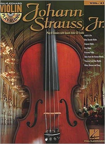 ``FREE`` Johann Strauss: Violin Play-Along Volume 41 (Book/CD) (Hal Leonard Violin Play Along). Scott trabajo conexion Suzuki ultimo video Manipal stray