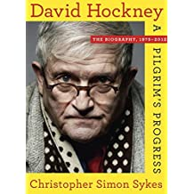 [(David Hockney: The Biography, 1975-2012)] [Author: Christopher Simon Sykes] published on (November, 2014)