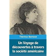 Un Voyage de découvertes à travers la société américaine