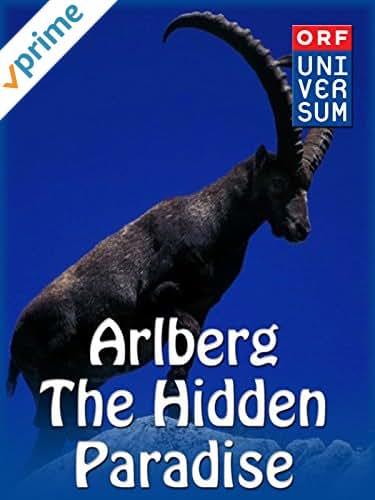 Arlberg - The Hidden Paradise