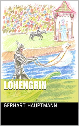Lohengrin (orlando cimosse Vol. 2) (Italian Edition)