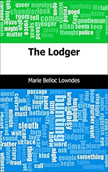 a review of marie belloc lowndess the lodger The lodger ebook: marie belloc lowndes: amazonit: kindle store amazonit iscriviti a prime kindle store vai ricerca ciao accedi account e.
