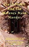 Light Riders and the Morenci Mine Murder, Ann Goldfarb, 1475084943