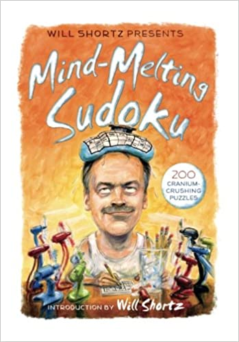 Will Shortz Presents Mind-Melting Sudoku
