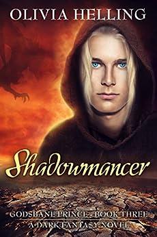 Shadowmancer: A Gay Dark Fantasy (Godsbane Prince Book 3) by [Helling, Olivia]