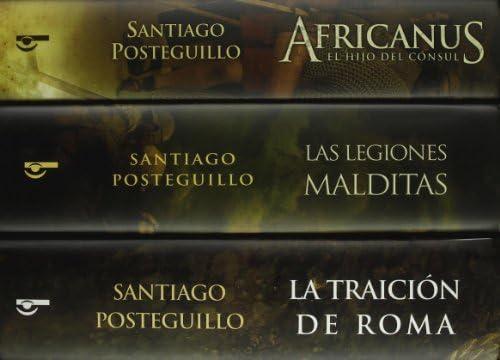 Trilogía Africanus edición estuche con: Africanus | Las legiones malditas | La traición de Roma SIN ASIGNAR: Amazon.es: Santiago Posteguillo: Libros