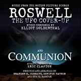 Roswell: THE UFO Cover-Up / Communion-Music from the Motion Picture Scores