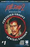 img - for Evil Dead 2 #1 Beyond Dead By Dawn Certified Groovy Edition book / textbook / text book