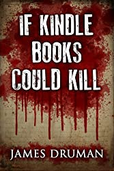 If Kindle Books Could Kill