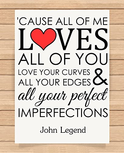 Presents Gifts For Him Her Husband Wife Girlfriend Boyfriend Valentines Day Wedding Anniversary Christmas Xmas John Legend All Of Me Prints Posters Wall Art 1St First Dance Home Decorations