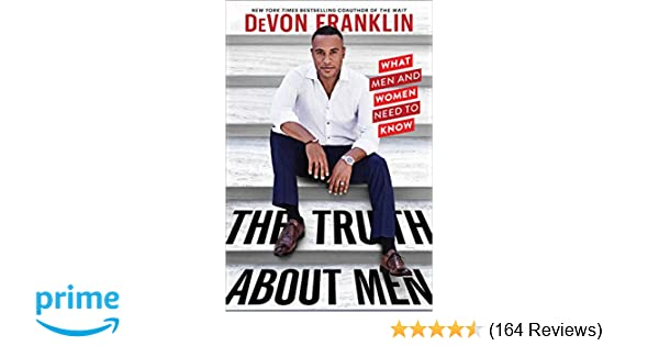 Amazon com: The Truth About Men: What Men and Women Need to Know