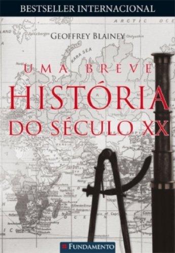 Read Online Uma Breve História Do Século Xx PDF