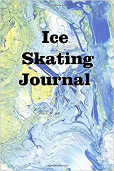 Descargar Epub Gratis Ice Skating Journal: Keep Track Of Your Ice Skating Adventures