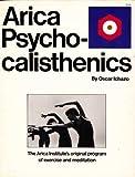 Psychocalisthenics, Arica Institute Staff, 0671222384