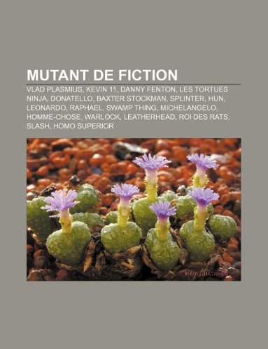 Mutant de Fiction: Vlad Plasmius, Kevin 11, Danny Fenton ...