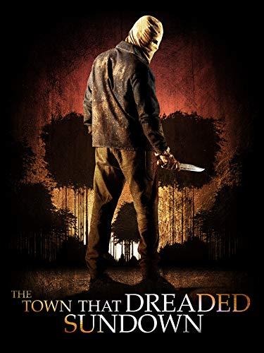 The Town that Dreaded Sundown -