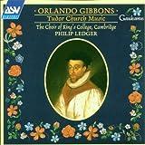 Gibbons;Tudor Church Music