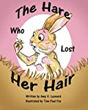 img - for The Hare Who Lost Her Hair book / textbook / text book
