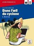 Dans l'oeil du cyclone : Lecture progressive A2-B1 (1CD audio)