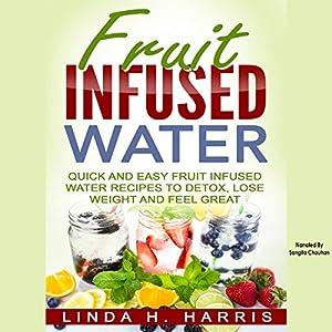 Fruit Infused Water Audiobook