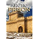Arctic Prison: King's Convicts I (Blaine McFadden Adventure Book 1)