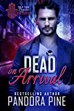 Dead on Arrival (Cold Case Psychic Book 14): more info