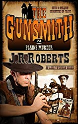 Plains Murder (The Gunsmith Book 74)