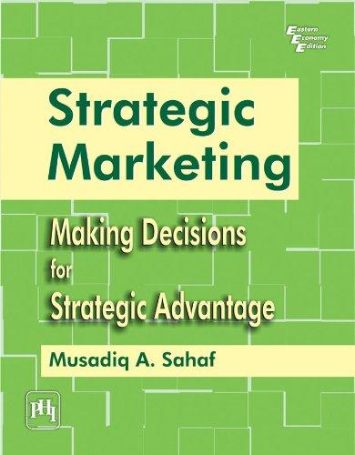 Strategic Marketing: Making Decisions for Strategic Advantage