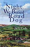img - for The Night We Buried Road Dog book / textbook / text book